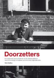 DOORZETTERS -EEN ONDERZOEK NAAR DE BETEKENI S VAN DE ARBEIDERSAFKOMST VOOR MATTHYS, MICK