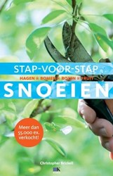 Stap-voor-stap snoeien -Hagen, bomen, heesters, rozen, fruit Brickell, Christopher
