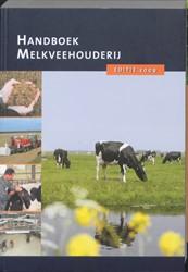 Handboek Melkveehouderij Biewenga, G.