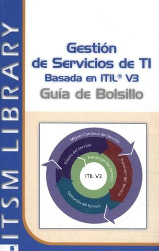 Gestion de Servicios TI basado en ITIL V -guia de Bolsillo