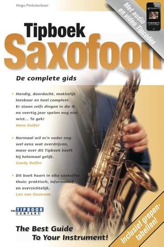 Tipboek Saxofoon -de complete gids Pinksterboer, Hugo
