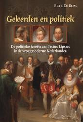 Geleerden en politiek -de politieke ideeen van Justu s Lipsius in de vroegmoderne N Bom, Erik De