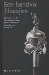 Een handvol filosofen -geschiedenis van de filosofieb eoefening aan de Vrije Univers Woldring, H.E.S.