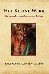 Het Kleine Werk -de moorden van Rennes-le-Chat eau Kamp de Villandry, S.M.F. van de