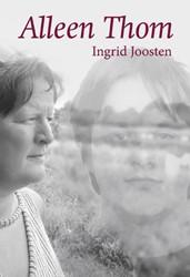 Alleen Thom Joosten, Ingrid