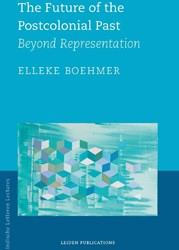 The Future of the Postcolonial Past -beyond Representation Boehmer, Elleke