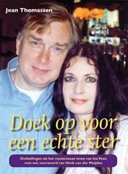 Doek op voor een echte ster -onthullingen uit het mysterieu ze leven van Ine Veen Thomassen, Jean