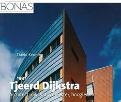 Tjeerd Dijkstra (1931) -Architect, hoogleraar, rijksbo uwmeester Keuning, David