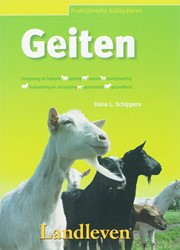 Geiten -oorsprong en historie, gedrag, rassen, voortplanting, huisve Schippers, H.L.