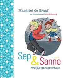 Sep en Sanne -vrolijke voorleesverhalen deel 3 Graaf, Margriet de