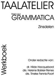 Taalatelier -basis Grammatica Bakker-Renes, H.W.
