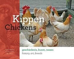 Kippen; Chickens -geschiedenis, kunst, rassen; h istory, art, breeds Schippers, Hans L.