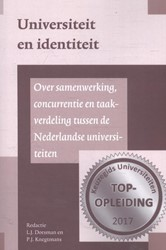 Universiteit en identiteit -over samenwerking, concurrenti e en taakverdeling tussen de N