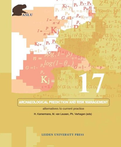 Archaeological Prediction and Risk Manag -alternatives to current practi ce