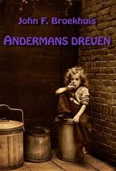 Andermans dreven Broekhuis, John F.