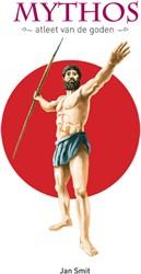 Mythos -atleet van de goden Smit, Jan