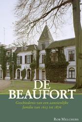 De Beaufort -een aanzienlijke familie in re publiek en koninkrijk (1613-18 Melchers, Rob