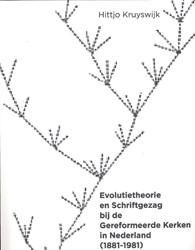 Baas in eigen boek? -evolutie en Schriftgezag bij d e Gereformeerde Kerken in Nede Kruyswijk, Hittjo