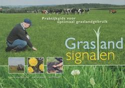 Graslandsignalen -praktijkgids voor optimaal gra slandgebruik Klein Swormink, B.