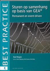 Sturen op samenhang op basis van GEA -permanent en event driven Wagter, R.