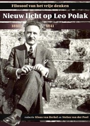 Nieuw licht op Leo Polak (1880-1941) -filosoof van het vrije denken