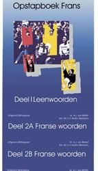 OPSTAPBOEK FRANS COMPLETE SET VAN DE 3 D -LEENWOORDEN, BASISWOORDEN I &a II BERKEL, A.J. VAN