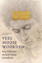 Veel mooie woorden. Etty Hillesum en haa -etty Hillesum en haar boekje L evenskunst