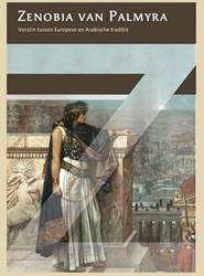 Zenobia van Palmyra -Vorstin tussen Europese en Ara bische traditie