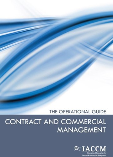 Contract and commercial management -the operational guide Cummins, Tim