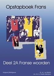 OPSTAPBOEK FRANS -BASISWOORDEN I BERKEL, A.J. VAN