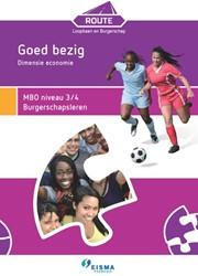 Route Loopbaan en Burgerschap -Goed bezig: Economisch MBO niv eau 3/4