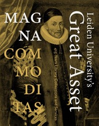 MAGNA COMMODITAS - LEIDEN UNIVERSITY&apo -425 YEARS LIBRARY COLLECTIONS AND SERVICES BERKVENS-STEVELINCK, CHRISTINA