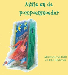 Assie en de pompoenmoeder Delft, Marianne van