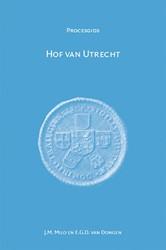 Hof van Utrecht 1530-1811 Dongen, E.G.D. van