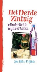 Het derde zintuig -vlinderlichte wijnverhalen Frijlink, Jan Hilco