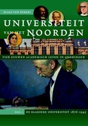 Universiteit van het Noorden: vier eeuwe Berkel, Klaas van