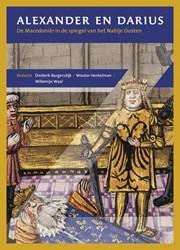 Alexander en Darius -de Macedonier in de spiegel va n het nabije oosten