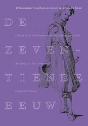 De zeventiende eeuw Loopbaan in de Lage -themanummer De Zeventiende Eeu w 27 (2011) 2