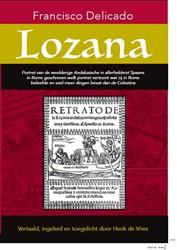 Lozana. Portret van de weelderige Andalu -portret van de weelderige Anda lusische in allerhelderst Spaa Delicado, Francisco