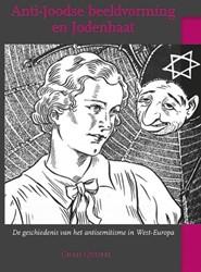 Anti-Joodse beeldvorming en Jodenhaat. D -de geschiedenis van het antise mitisme in West-Europa Quispel, Chris