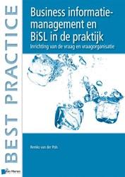 Best practice Business Information Manag -inrichting van de vraag en vra agorganisatie Pols, Remko van der