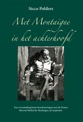 Met Montaigne in het achterhoofd Polders, Sicco
