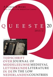 A BUNCH OF BOOKS. BOOK COLLECTIONS IN TH -BOOK COLLECTIONS IN THE MEDIEV AL LOW COUNTRIES (QUEESTE 20 (