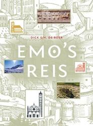 Emo's reis. Een historisch-culturel -een historisch-culturele ontde kkingstocht door Europa in 121 Boer, Dick E.H. de