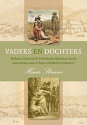 Vaders en dochters. Molukse historie in -Molukse historie in de Nederla ndse literatuur van de negenti Straver, Hans