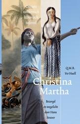 CHRISTINA MARTHA -OOSTERS ROMANTISCH HISTORISCH TAFEREEL VER HUELL, Q.M.R.