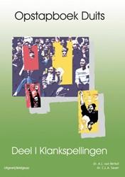 OPSTAPBOEK DUITS SET 2 DLN -KLANKSPELLINGEN, OPBOUWSPELLIN G I & II BERKEL, A.J. VAN