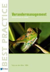 Best practice Verandermanagement in orga -basisprincipes en praktijk Akker, Tanja van den