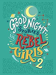 Good Night Stories For Rebel Girls 2 Favill, Elena