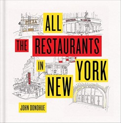 All the Restaurants in New York Donohue, John